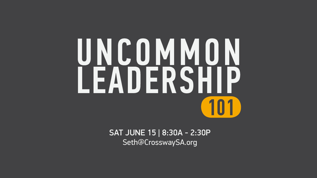 Uncommon Leadership 101